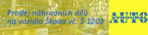 Prodej náhradních dílů Škoda vč. Š1203